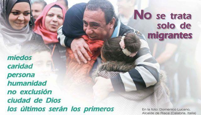 """""""No se trata sólo de migrantes"""""""
