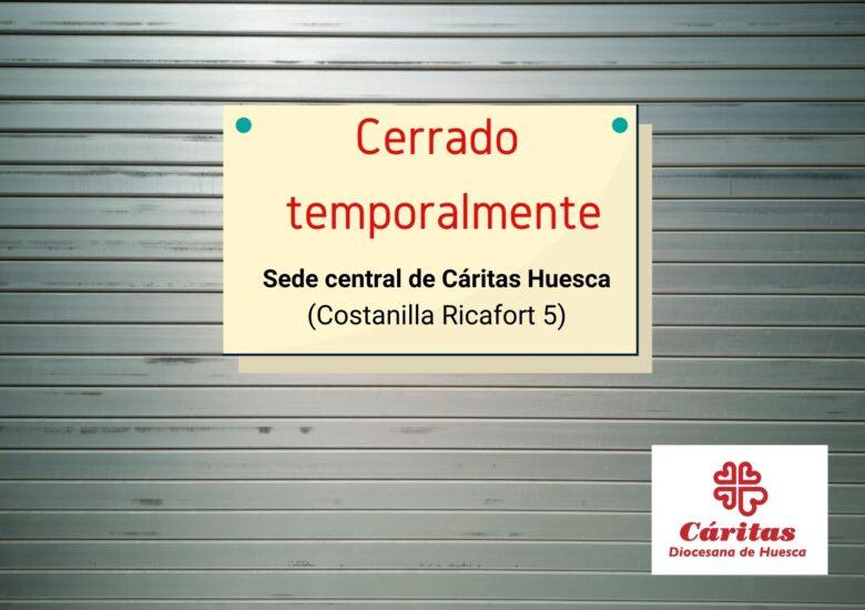 Cierre temporal de la sede diocesana de Cáritas Huesca